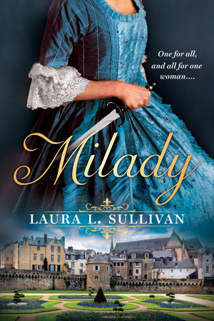 Milady by Laura L. Sullivan