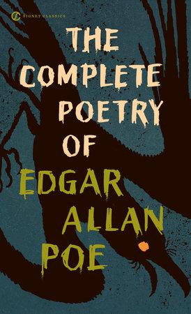 The Complete Poetry Of Edgar Allan Poe Penguin Random House Common