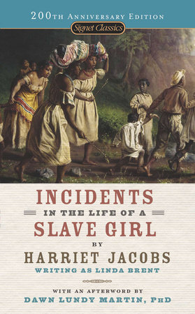 life of a slave girl harriet jacobs+essay In incidents in the life of a slave girl, harriet jacobs writes, slavery is terrible for men but it is far more terrible for women.