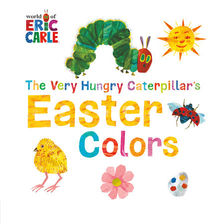 Egg cellent book gifts for your little bunnys easter basket the very hungry caterpillars easter colors negle Choice Image