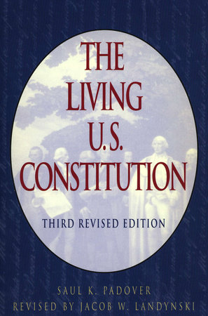 The Living U.S. Constitution
