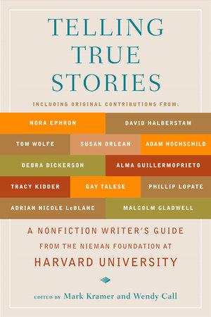 Telling True Stories