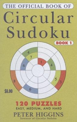 The Official Book of Circular Sudoku: Book 1