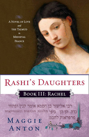Rashi's Daughters, Book III: Rachel