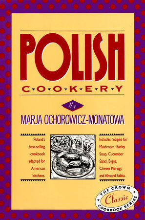 Polish Cookery by Marja Ochorowicz