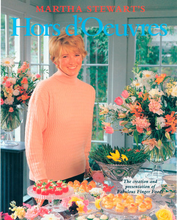 Martha Stewart's Hors d'Oeuvres by