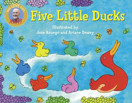FIVE LITTLE DUCKS by Raffi