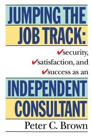 Jumping the Job Track by Peter C. Brown