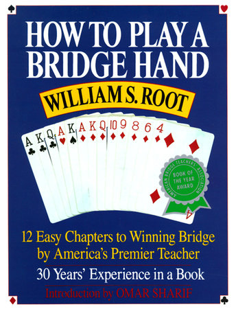 How to Play a Bridge Hand by William S. Root