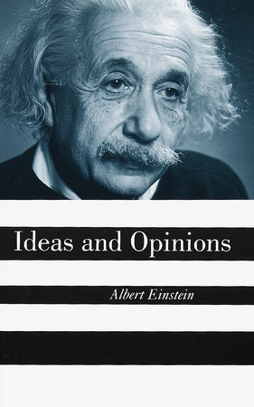 Ideas and Opinions by