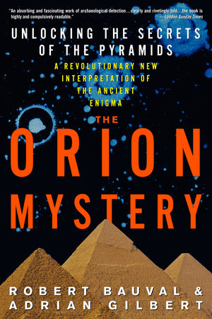 The Orion Mystery by Adrian Gilbert and Robert Bauval