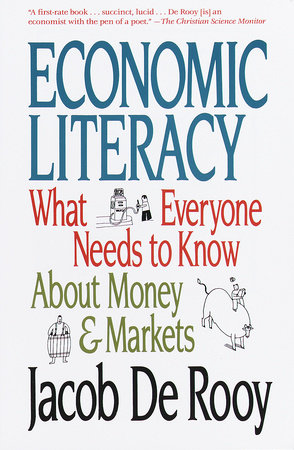 Economic Literacy by Jacob De Rooy