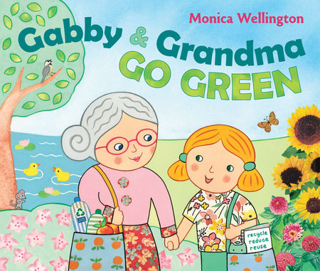 Gabby and Grandma Go Green