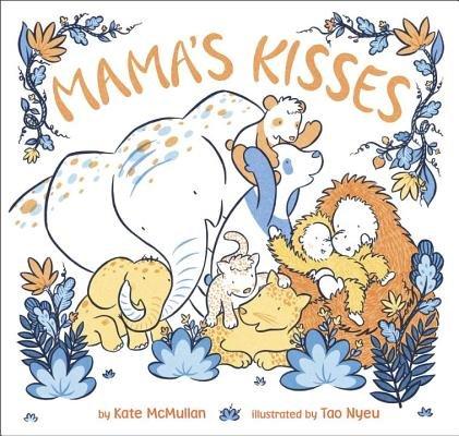 Mama's Kisses