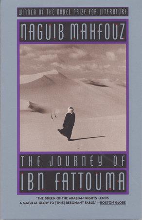 The Journey of Ibn Fattouma by Naguib Mahfouz