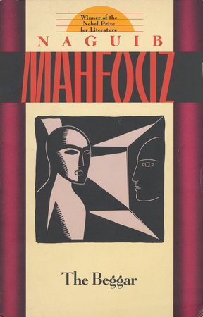 naguib mahfouz the common mans hero This is something which naguib mahfouz got us used to in this novel, anis zaki, the man around whom the whole story revolves, is a man whose sole interest is to smoke hashish with his friends on a houseboat, thus, explaining the title their chit-chats on their houseboat in the nile.