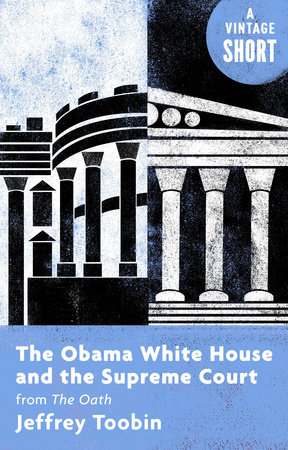 The Obama White House and the Supreme Court book cover