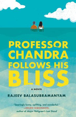 Professor Chandra Follows His Bliss book cover