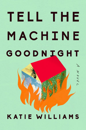 Cover of Tell the Machine Goodnight