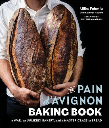 The Pain D'Avignon Baking Book