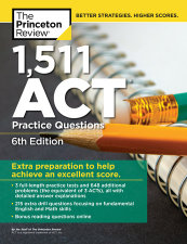 1,511 ACT Practice Questions, 6th Edition
