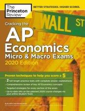 Cracking the AP Economics Micro & Macro Exams, 2020 Edition