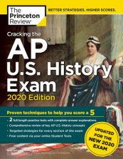 Cracking the AP U.S. History Exam, 2020 Edition