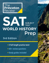 Princeton Review SAT Subject Test World History Prep, 3rd Edition