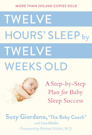 Twelve Hours' Sleep by Twelve Weeks Old