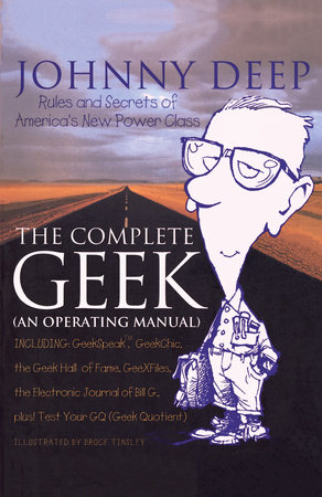The Complete Geek (an Operating Manual) by John Deep