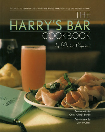 Harry's Bar Cookbook by Harry Cipriani