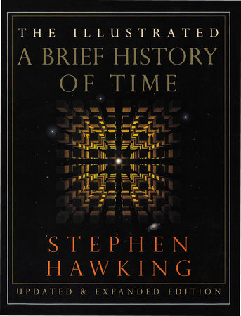 The Illustrated A Brief History of Time by
