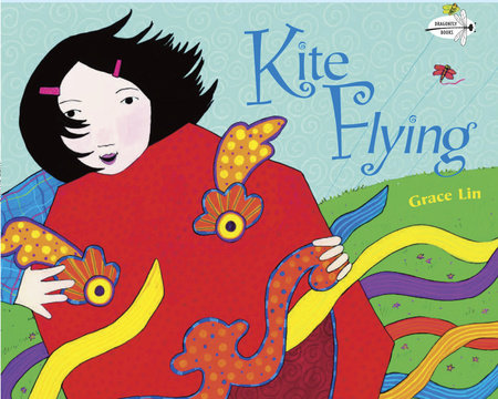 Kite Flying by Grace Lin
