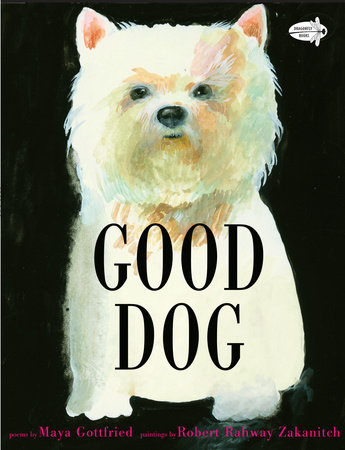 Good Dog by Maya Gottfried