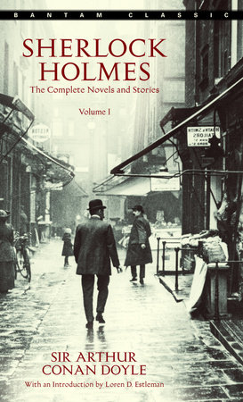 Sherlock Holmes: The Complete Novels and Stories Volume I by