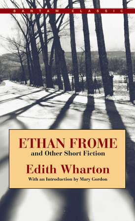Ethan Frome and Other Short Fiction by Edith Wharton