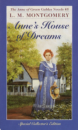 Anne's House Of Dreams by