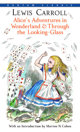 Alice's Adventures in Wonderland & Through the Looking-Glass by