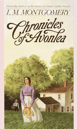Chronicles Of Avonlea by