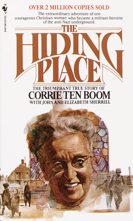 The Hiding Place by John Scherrill and Corrie Ten Boom