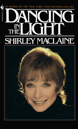 DANCING IN THE LIGHT by Shirley Maclaine