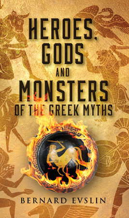 Heroes, Gods and Monsters of the Greek Myths by