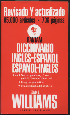 Bantam Diccionario Ingles-Espanol, Espanol-Ingles by Edwin B. Williams