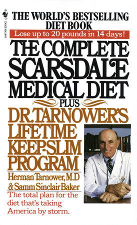 The Complete Scarsdale Medical Diet by