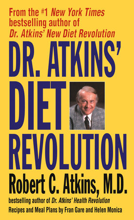 Dr. Atkins' Diet Revolution by Robert C. Atkins