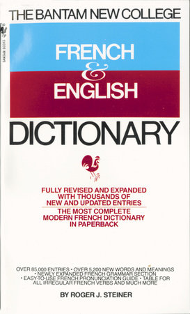 Bantam New College French and English Dictionary by