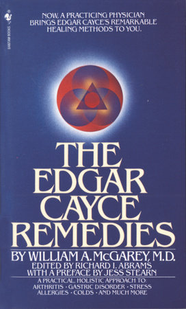The Edgar Cayce Remedies