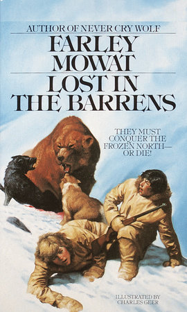 Lost in the Barrens by Farley Mowat