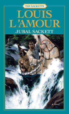 Jubal Sackett by Louis L'Amour