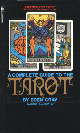 The Complete Guide to the Tarot by